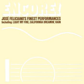 Encore! Jose Feliciano's Finest Performances (Bonus Track Version)