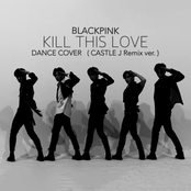 Kill This Love (Castle J Remix)