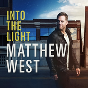 Matthew West: Into the Light