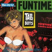 Tall Boys: Funtime