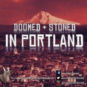 Doomed & Stoned in Portland