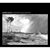 Aaron Shust: Whispered And Shouted