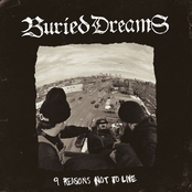 Buried Dreams: 9 Reasons Not To Live