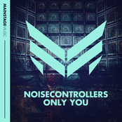 Noisecontrollers: Only You
