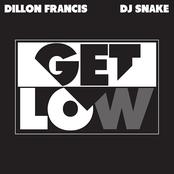 Dillon Francis: Get Low