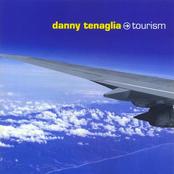 Danny Tenaglia: Tourism