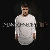 Dylan Schneider: No Problem