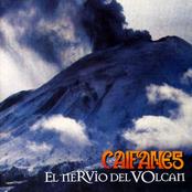 Caifanes: El Nervio Del Volcán