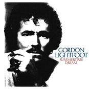 Gordon Lightfoot: Summertime Dream