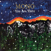 Mono: You Are There