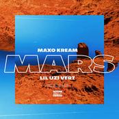 Maxo Kream: Mars (feat. Lil Uzi Vert)