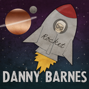 Danny Barnes: Rocket