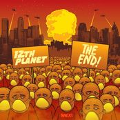 12th Planet: The End