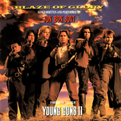 Blaze Of Glory: Inspired By The Film Young Guns II