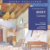 Bizet: Opera Explained: BIZET - Carmen (Smillie)