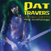 Pat Travers: Black Betty: The Anthology