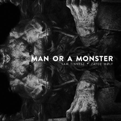Man or a Monster