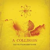 David Crowder: A Collision or (3+4=7)