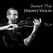 Dixon's Violin: Desert Trip (Live)
