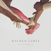 Hayden James: Something About You