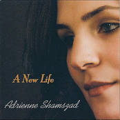 Adrienne Shamszad: A New Life