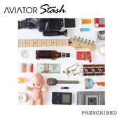 Aviator Stash: Prescribed