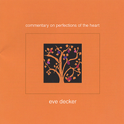Eve Decker: Commentary on Perfections of the Heart