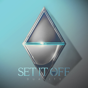 Set It Off: Duality