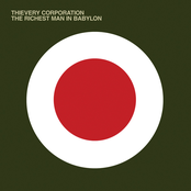 Thievery Corporation: The Richest Man in Babylon