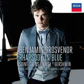 Benjamin Grosvenor: Rhapsody In Blue: Saint-Säens, Ravel, Gershwin