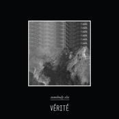 Verite: Somebody Else