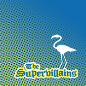 The Supervillains: Postcards from Paradise