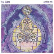 Y La Bamba: Ojos Del Sol