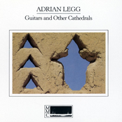Adrian Legg: Guitars And Other Cathedrals