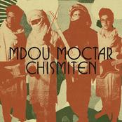 Mdou Moctar: Chismiten