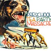 preschool tea party massacre