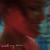 Waste My Time - Single