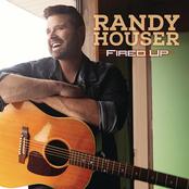 Randy Houser: Fired Up
