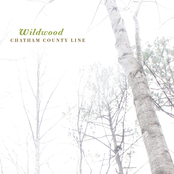 Chatham County Line: Wildwood