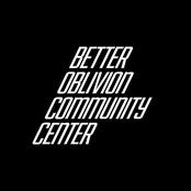 Better Oblivion Community Center: Symposium Message