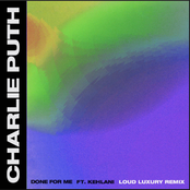 Done For Me (feat. Kehlani) [Loud Luxury Remix]
