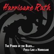 Hurricane Ruth: The Power of the Blues...Feels Like a Hurricane