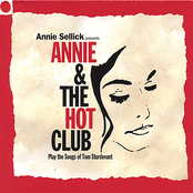 Annie Sellick: Annie And The Hot Club (play The Songs Of Tom Sturdevant)