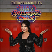 Tammy Pescatelli: Way After School Special