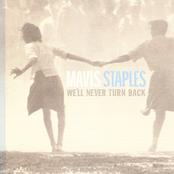 Mavis Staples: We'll Never Turn Back