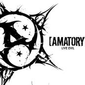 [Amatory] - Live Evil
