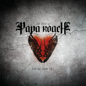 The Best Of Papa Roach: To Be Loved