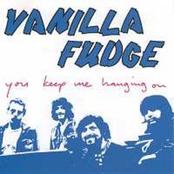 Vanilla Fudge: You Keep Me Hanging On
