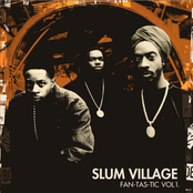 Slum Village: Fan-Tas-Tic Vol.1