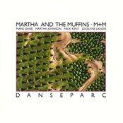 Martha and the Muffins - Danseparc Artwork